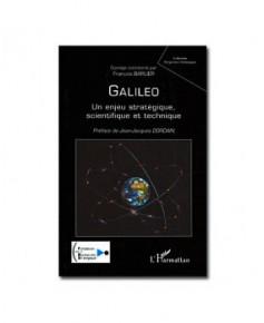 Galileo : un enjeu stratégique, scientifique et technique