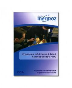Mermoz - Urgences médicales à bord - Formation des P.N.C.