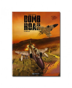 Bomb Road - Tome 2 : Chu Lai