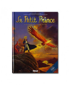 Le Petit Prince - La planète de l'Oiseau de Feu