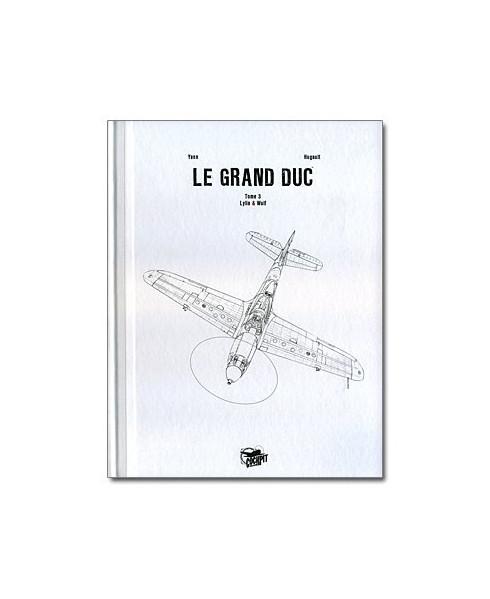 Le Grand Duc - Tome 3 : Wull & Lilya (Version de luxe)
