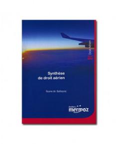 Mermoz - Synthèse de droit aérien