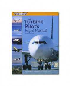 The turbine pilot's flight manual - 3e édition