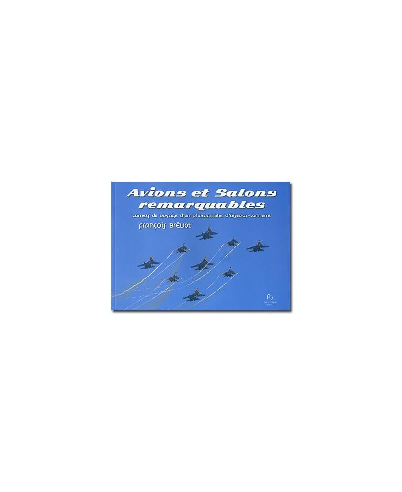 Avions et salons remarquables - Carnets de voyage d'un photographe d'oiseaux-tonnerre