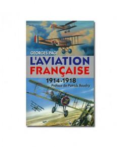L'aviation française : 1914 - 1918