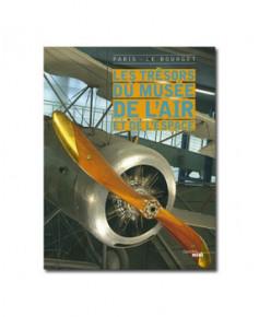 Les Trésors du musée de l'Air et de l'Espace