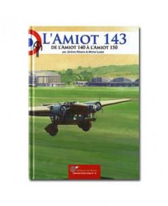 Amiot 143 - De l'Amiot 140 à l'Amiot 150