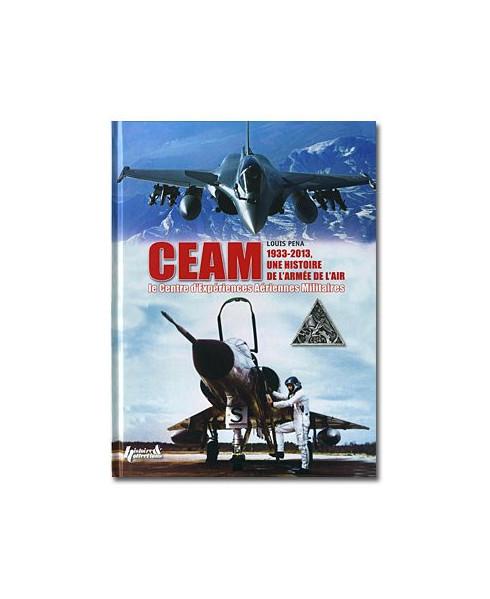 C.E.A.M. Centre d'Expériences Aériennes Militaires