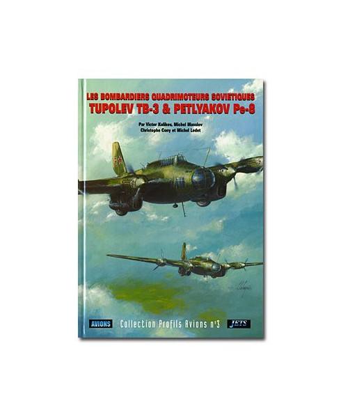 Les Tupolev TB-3 et Petlyakov Pe-8