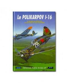 Le Polikarpov I.16.