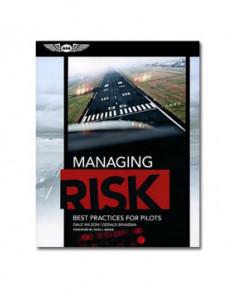 Managing Risk : Best practises for pilots