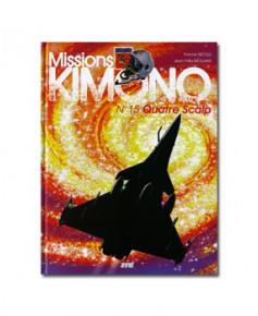 Missions Kimono - Tome 15 : Quatre Scalp