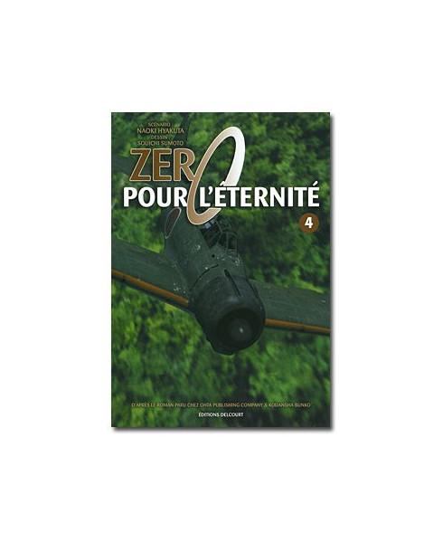 Zéro pour l'éternité - Tome 4