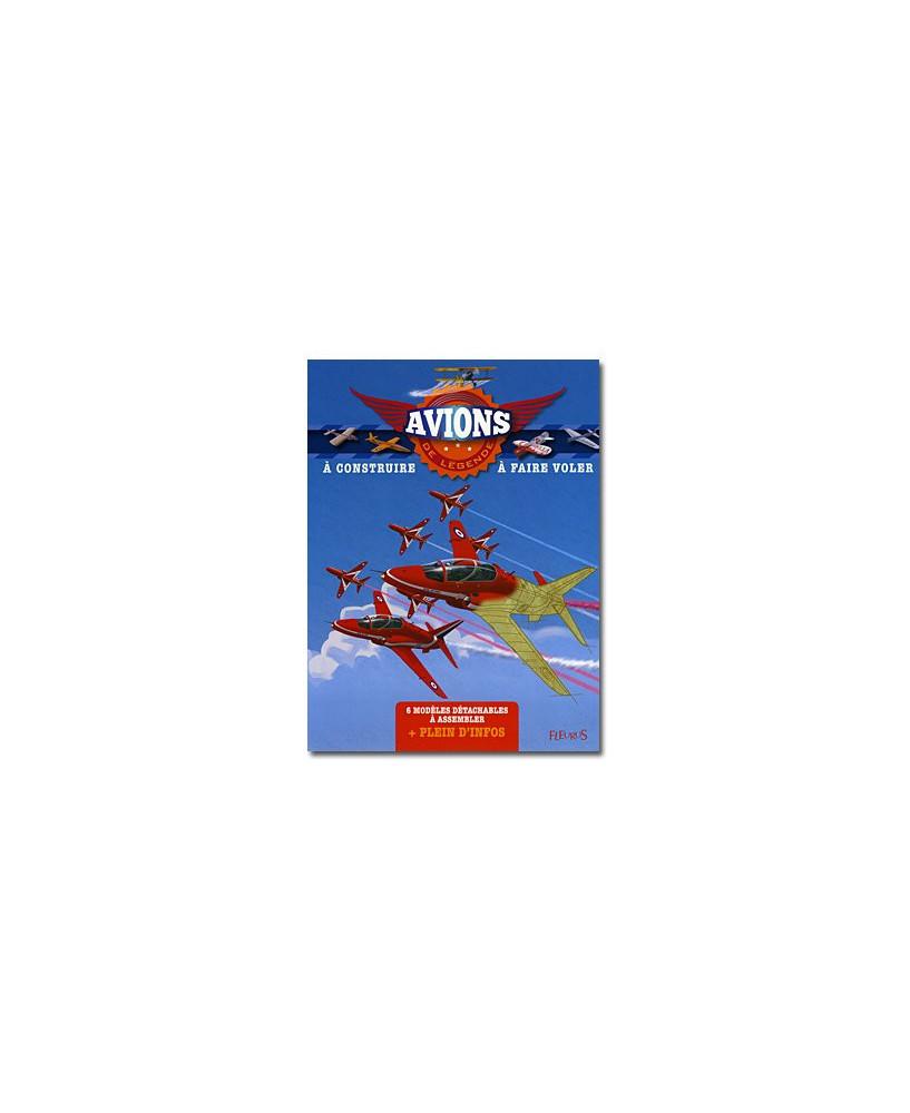Avions de légende - A construire / à faire voler