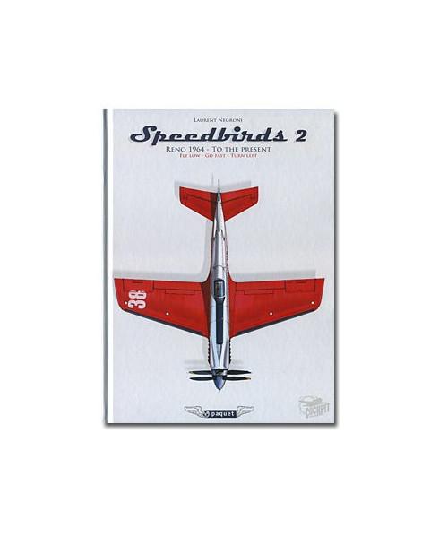 Speedbirds 2 - Reno 1964 - To the present