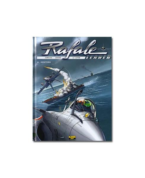Rafale Leader - Tome 4 : Arctika