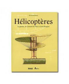 Hélicoptères, la genèse de Léonard de Vinci à Breguet