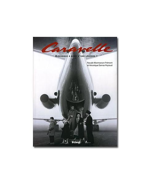 Caravelle - Bienvenue à bord d'une légende