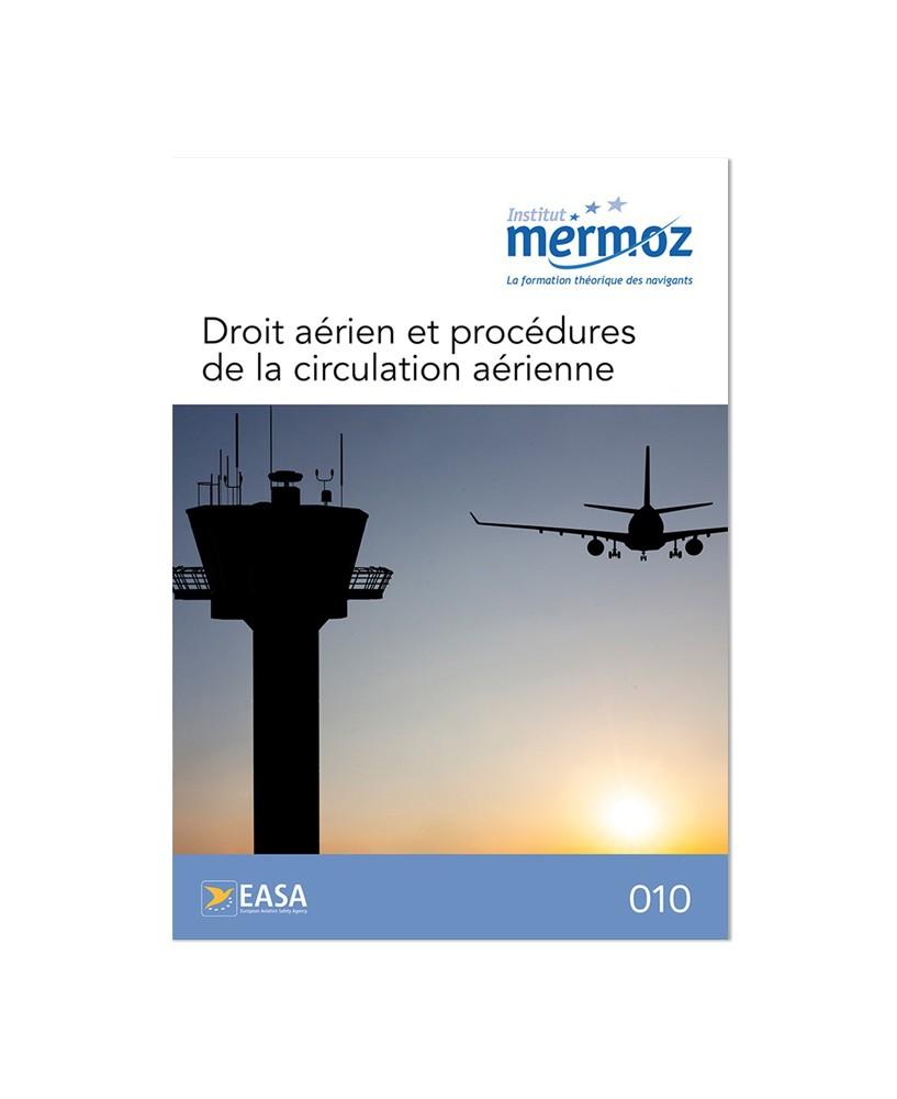 Mermoz - 010 - Droit aérien et procédures de la circulation aérienne