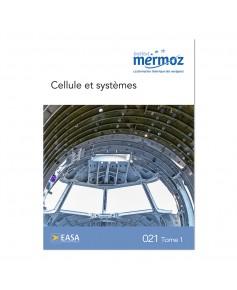 Mermoz - 021 - Connaissance générale des aéronefs - Tome 1 : Cellule et systèmes