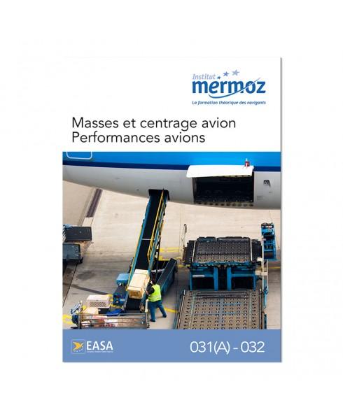 Mermoz - 031(A) et 032 - Masses et centrage, performances avion