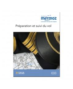 Mermoz - 033 - Préparation et suivi du vol