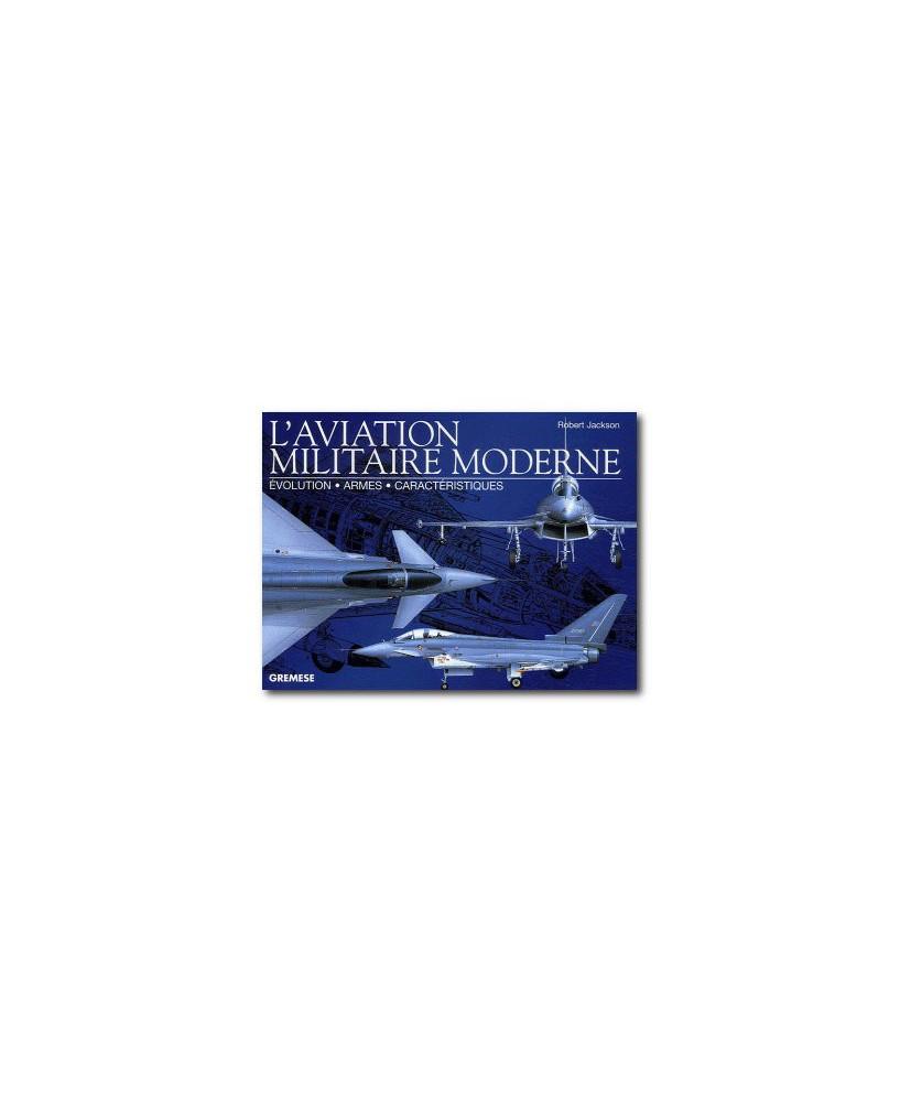 L'aviation militaire moderne