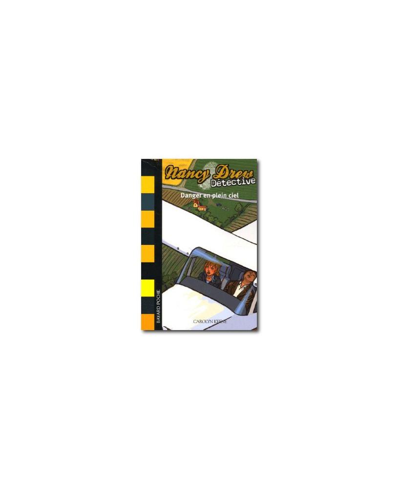 Nancy Drew Détective : Danger en plein ciel