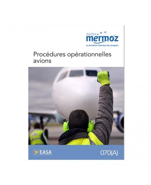 Mermoz - 070 - Procédures opérationnelles avions