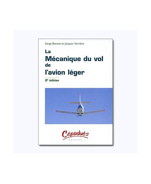 La mécanique du vol de l'avion léger - 2e édition