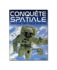 Conquête spatiale, histoire des vols habités