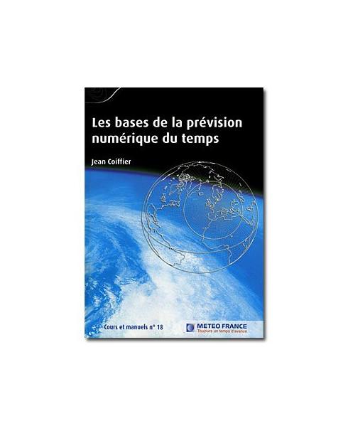 Cours et manuels n°18 - Les bases de la prévision numérique du temps