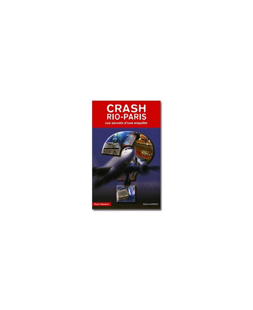 Crash Rio-Paris - Les secrets d'une enquête