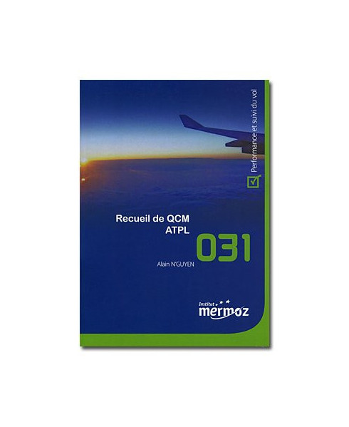 Mermoz - 031 - Recueil de Q.C.M. A.T.P.L.