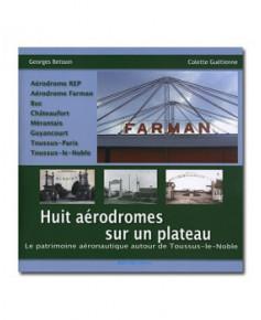 Huit aérodromes sur un plateau