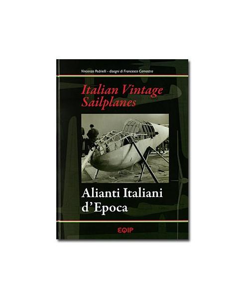 Italian Vintage Sailplanes - Alianti Italiani d'Epoca