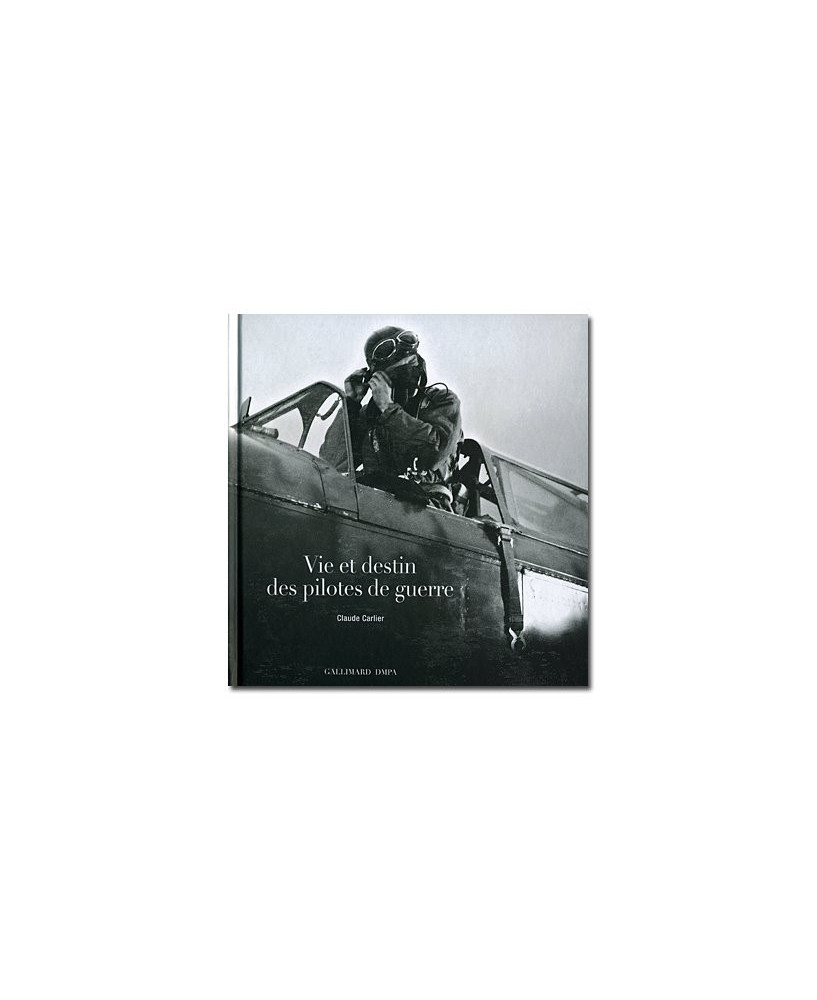 Vie et destin des pilotes de guerre