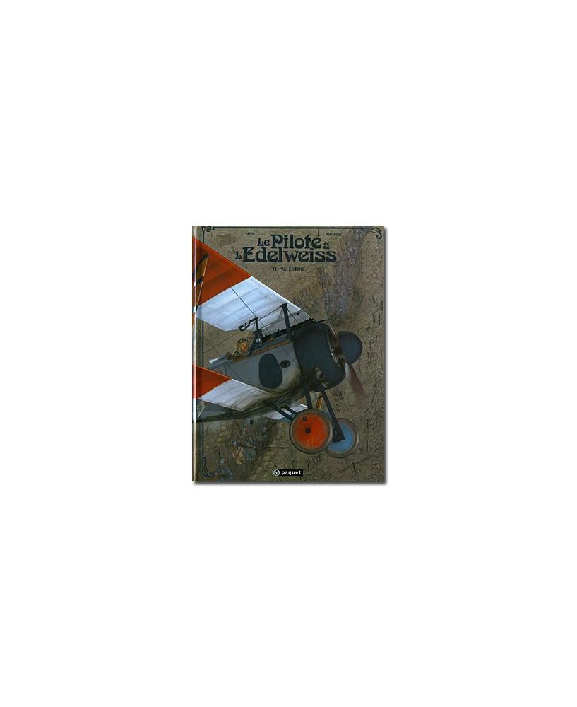 Le Pilote à l'Edelweiss - Tome 1 : Valentine