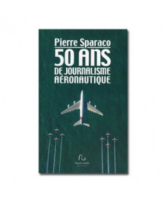 50 ans de journalisme aéronautique
