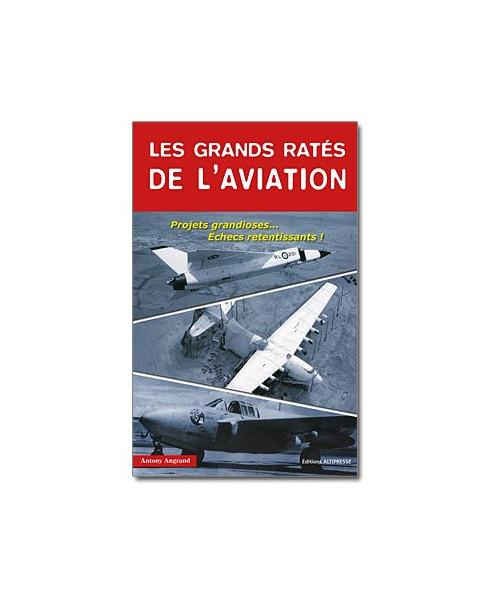 Les grands ratés de l'aviation