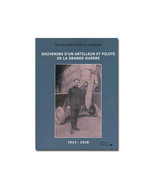 Souvenirs d'un artilleur et pilote de la Grande Guerre - 1914-1918