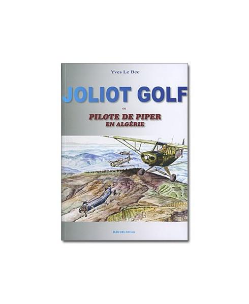 Joliot Golf - Pilote de Piper en Algérie