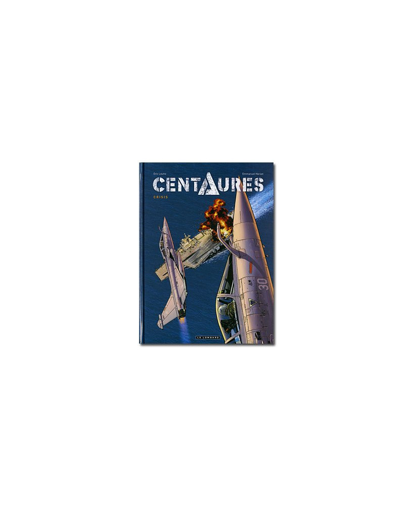 Centaures - Tome 1 : Crisis