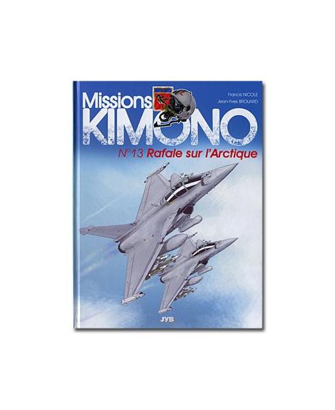 Missions Kimono - Tome 13 : Rafale sur l'Arctique