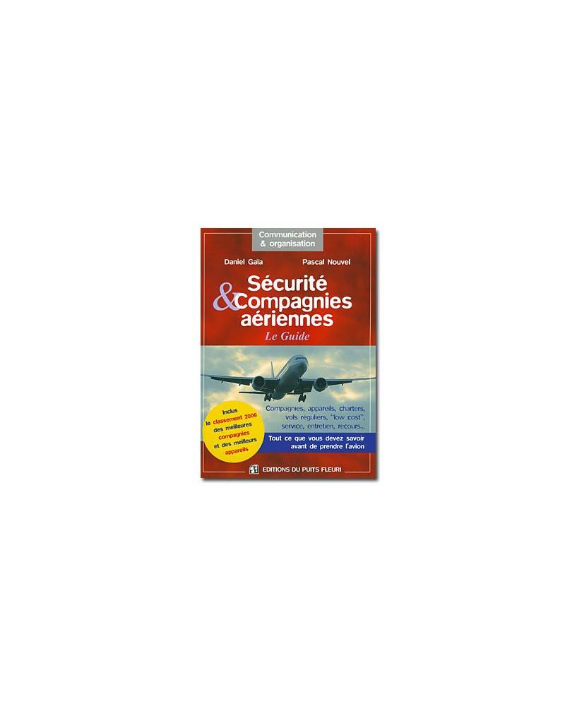 Sécurité et compagnies aériennes - Le guide