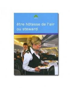 Etre hôtesse de l'air ou steward