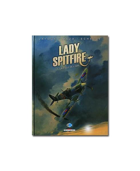 Lady Spitfire - Tome 1 : La fille de l'air