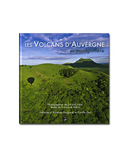 Les volcans d'Auvergne en montgolfière