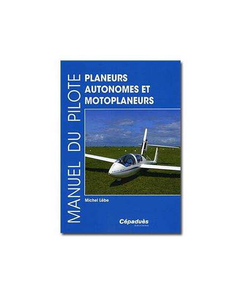 Manuel du Pilote - Planeurs autonomes et motoplaneurs