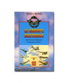 Le Groupe Bretagne des Forces Aériennes Françaises Libres